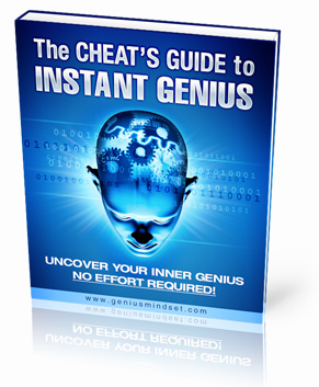 The CHEAT'S GUIDE to INSTANT GENIUS!