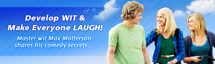 Develop WIT & Make Everyone LAUGH!