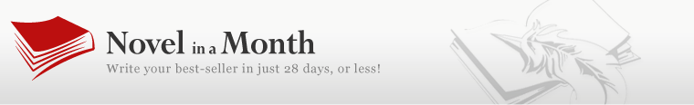 Novel in a Month - Write your best-seller in just 28 days, or less!