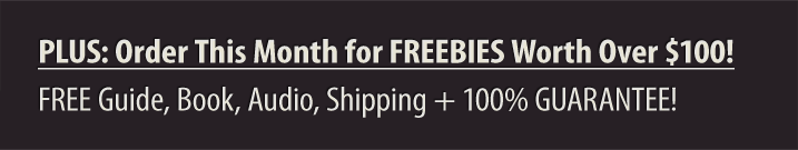 PLUS: Order This Month for FREEBIES Worth Over$100!