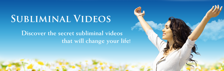 Subliminal Video.tv - Discover the secret subliminal videos that will change your life!