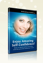 Enjoy Amazing Self-Confidence!