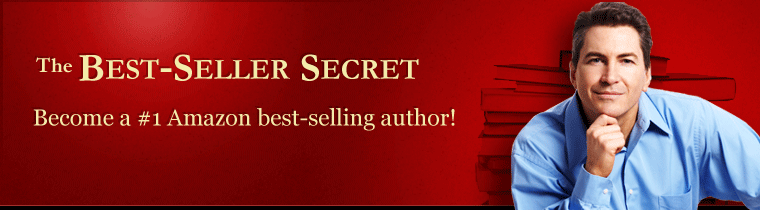 The Best-Seller Secret - Become a #1 Amazon best-selling author!