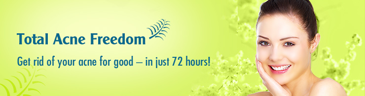 Total Acne Freedom :: Get rid of your acne for good- in just 72 hours!