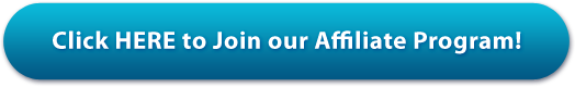 Click HERE to Join our Affiliate Program!